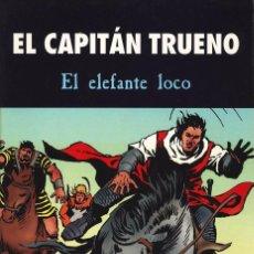 Tebeos: EL CAPITÁN TRUENO - EL ELEFANTE LOCO - TAPAS SEMIDURAS - EN PERFECTO ESTADO. Lote 103151207