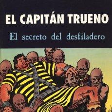 Tebeos: EL CAPITÁN TRUENO - EL SECRETO DEL DESFILADERO - TAPAS SEMIDURAS - PERFECTO ESTADO. Lote 103152623