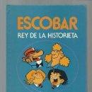 Tebeos: ESCOBAR, EL REY DE LA HISTORIETA, 1985, MUY BUEN ESTADO. Lote 103376191