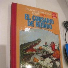 Tebeos: EL CORSARIO DE HIERRO. FAMOSAS NOVELAS SERIE ROJA. TOMO V. BRUGUERA 1ª EDICION MAYO 1981. Lote 103430927