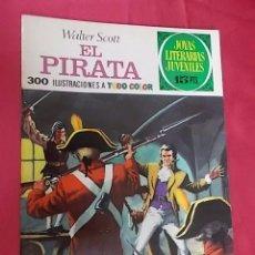 Tebeos: JOYAS LITERARIAS JUVENILES . Nº 6. EL PIRATA. BRUGUERA. 1970. 1ª EDICION. Lote 103445195