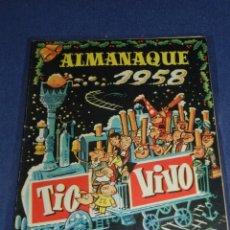 Tebeos: (M10) TIO VIVO ALMANAQUE 1958 , EDT BRUGUERA, POCAS SEÑALES DE USO. Lote 103918479