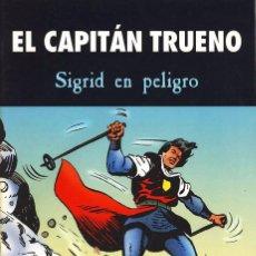 Tebeos: EL CAPITÁN TRUENO - SIGRID EN PELIGRO TAPAS SEMIDURAS EN PERFECTO ESTADO. Lote 104760935