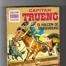 Tebeos: EL CAPITAN TRUENO - COLECCION HISTORIAS SELECCION.. Lote 104798327