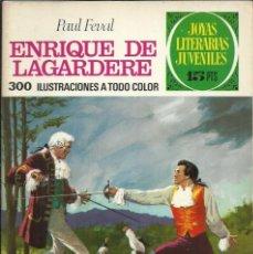 Tebeos: JOYAS LITERARIAS JUVENILES - Nº 27: ENRIQUE DE LAGARDERE - PAUL FEVAL - BRUGUERA - 1970. Lote 105199619