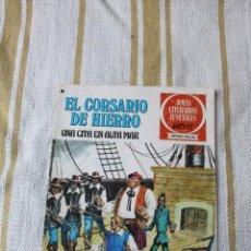 Tebeos: JOYAS LITERARIAS JUVENILES: EL CORSARIO DE HIERRO Nº 46 UNA CITA EN ALTA MAR. Lote 105326739