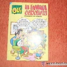 Tebeos: COLECCION OLE LA FAMILIA CEBOLLETA VAZQUEZ BRUGUERA. Lote 105901539