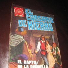 Tebeos: EL CORSARIO DE HIERRO -JOYAS LITERARIAS JUVENILES SERIE ROJA Nº 53 - EL RAPTO DE LA DONCELLA -. Lote 106087719