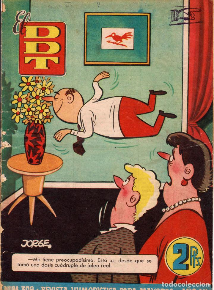 EL DDT. REVISTA HUMORÍSTICA PARA MAYORES DE 18 AÑOS. AÑO VII. NÚMERO 309 (Tebeos y Comics - Bruguera - DDT)