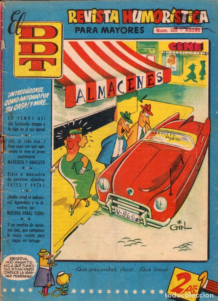EL DDT. REVISTA HUMORÍSTICA PARA MAYORES DE 18 AÑOS. AÑO VII. NÚMERO 328 (Tebeos y Comics - Bruguera - DDT)