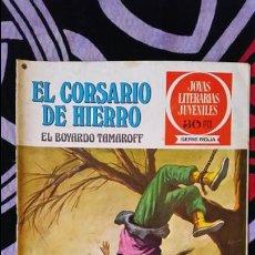 Tebeos: EL CORSARIO DE HIERRO 1ª EDICIÓN JOYAS LITERARIAS JUVENILES 30 PTS NUMERO 14. Lote 106982231