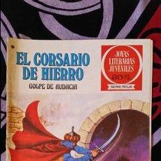 Giornalini: EL CORSARIO DE HIERRO 1ª EDICIÓN JOYAS LITERARIAS JUVENILES 30 PTS NUMERO 51. Lote 120180026