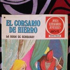 Tebeos: EL CORSARIO DE HIERRO 1ª EDICIÓN JOYAS LITERARIAS JUVENILES 30 PTS NUMERO 41. Lote 106983491