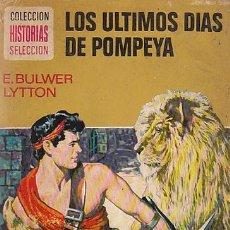 Tebeos: LOS ÚLTIMOS DIAS DE POMPEYA, COLECCIÓN CLASICOS JUVENILES Nº 23, DIBUJOS:LUIS CASAMITJANA, AÑO 1974. Lote 107212751