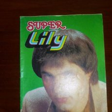 Tebeos: SUPER LILY. AÑO XVIII ; Nº 58 ; 6-10-1980. Lote 108050739