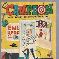 Tebeos: TEBEO EL CAMPEON. LA REVISTA DEL OPTIMISMO. Nº 47. AÑO 1.. Lote 108773279