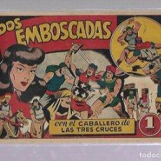Tebeos: TEBEO. DOS EMBOSCADAS CON EL CABALLERO DE LAS TRES CRUCES. BRUGUERA. Lote 108865031
