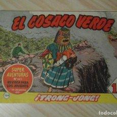 Tebeos: TRONG-JONG. Nº 134 DE EL COSACO VERDE. EDITORIAL BRUGUERA. 1962. F. COSTA. Lote 108916435