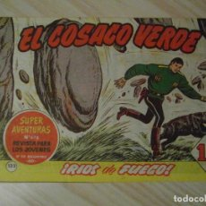 Tebeos: RIOS DE FUEGO. Nº 133 DE EL COSACO VERDE. EDITORIAL BRUGUERA. 1962. F. COSTA. Lote 108916831