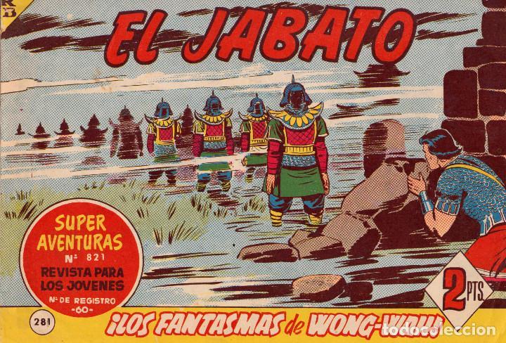 ORIGINAL - EL JABATO - NÚMERO 281: ¡LOS FANTASMAS DE WONG-WAH! - MUY BUEN ESTADO (Tebeos y Comics - Bruguera - Jabato)