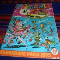 PULGARCITO ALMANAQUE 1975 CON EL SHERIFF KING. BRUGUERA 30 PTS. MUY BUEN ESTADO Y RARO.