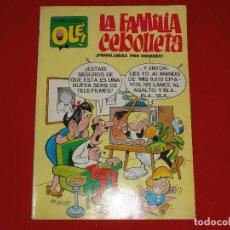Tebeos: COLECCION OLE Nº 4. LA FAMILIA CEBOLLETA. 1971. 40 PTS. 1ª EDICION. NUMERO EN EL LOMO . C-8A. Lote 108998479