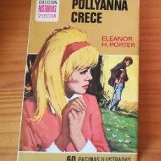 Tebeos: POLLYANNA CRECE, ELEANOR H. PORTER. HISTORIAS SELECCION SERIE POLLYANA 2 BRUGUERA.. Lote 109090963