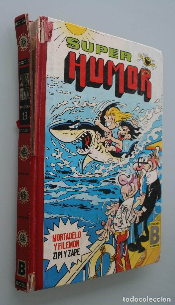 LIBRO COMIC SUPER HUMOR VOLUMEN TOMO Nº 13 AÑO 1987 – MORTADELO FILEMON ZIPI ZAPE - EDICIONES B (Tebeos y Comics - Bruguera - Super Humor)