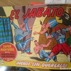 Tebeos: COMIC EL JABATO N 296 - HEROE SIN QUERERLO. Lote 109205543