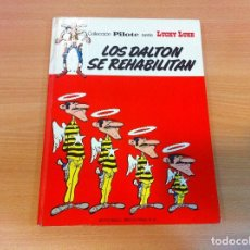 Tebeos: COLECCIÓN PILOTE SERIE LUCKY LUKE: LOS DALTON SE REHABILITAN. BRUGUERA, 1974. Lote 109816367