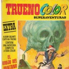 BDs: TRUENO COLOR. SUPERAVENTURAS. EXTRA. Nº 4.TERCERA ÉPOCA. EL BRUJO DEL PANTANO. BRUGUERA 1978(ST/A13). Lote 110740987