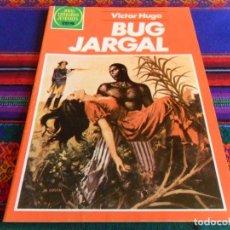 Tebeos: JOYAS LITERARIAS JUVENILES Nº 262 BUG JARGAL. BRUGUERA 1983. 75 PTS. MBE Y RARO.. Lote 110888055