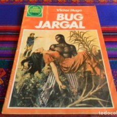 Tebeos: JOYAS LITERARIAS JUVENILES Nº 262 BUG JARGAL. BRUGUERA 1983. REGALO Nº 12. RARO.. Lote 110888391