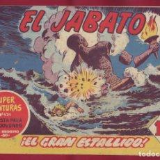 Tebeos: BRUGUERA - JABATO - EL GRAN ESTALLIDO 164. Lote 110891967