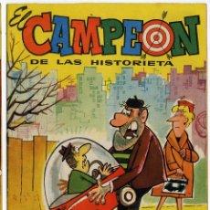 Tebeos: EL CAMPEÓN DE LAS HISTORIETAS NUMERO 38. Lote 154883540