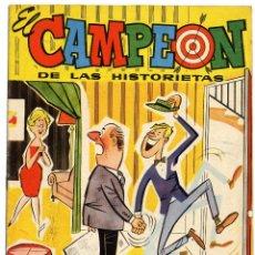 Tebeos: EL CAMPEÓN DE LAS HISTORIETAS NUMERO 39 - CON CARLOS AUDAZ. Lote 111269459
