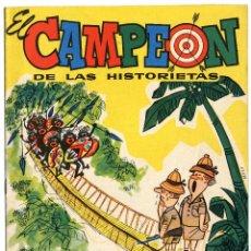 Tebeos: EL CAMPEÓN DE LAS HISTORIETAS NUMERO 40. Lote 154883574