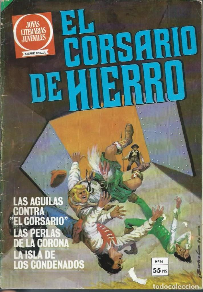 EL CORSARIO DE HIERRO Nº 56 - BRUGUERA 1980 1ª EDICION - COL. JOYAS LITERARIAS JUVENILES SERIE ROJA (Tebeos y Comics - Bruguera - Corsario de Hierro)