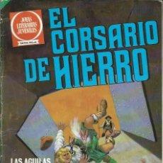 Tebeos: EL CORSARIO DE HIERRO Nº 56 - BRUGUERA 1980 1ª EDICION - COL. JOYAS LITERARIAS JUVENILES SERIE ROJA. Lote 111529751
