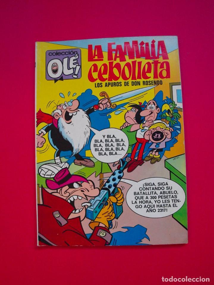 LA FAMILIA CEBOLLETA - LOS APUROS DE DON ROSENDO - OLÉ 58 - 1ª ED. - NÚMERO EN LOMO - BRUGERA 1971 (Tebeos y Comics - Bruguera - Ole)