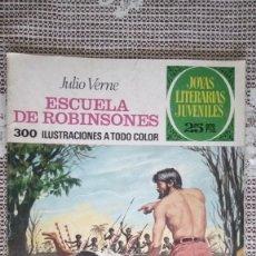 Tebeos: ESCUELA DE ROBINSONES, JULIO VERNE, JOYAS LITERARIAS JUVENILES, Nº 108. Lote 112292911