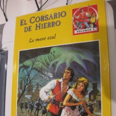 Tebeos: EL CORSARIO DE HIERRO VOLUMEN Nº 1 LA MANO AZUL. PLANETA 2011. RAREZA , TEST DE MERCADO. Lote 112465879