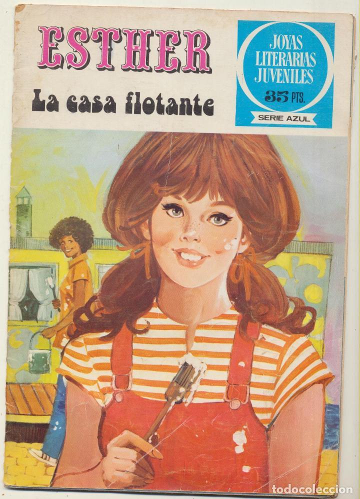 JOYAS LITERARIAS. ESTHER Nº 40. LA CASA FLOTANTE. (Tebeos y Comics - Bruguera - Esther)