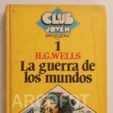 Tebeos: CLUB JOVEN Nº 1 - LA GUERRA DE LOS MUNDOS - H.G. WELLS - EDITORIAL BRUGUERA 1ª EDICIÓN 1981. Lote 112689563