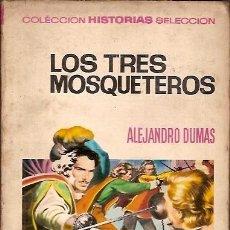 Tebeos: 6 COLECCION HISTORIAS SELECCION LOS TRES MOSQUETEROS ALEJANDRO DUMAS 3ª ED 1971 EDITORIAL BRUGUERA. Lote 113584511