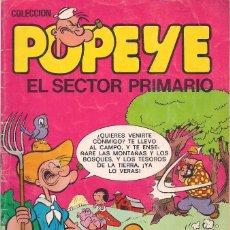 Tebeos: POPEYE Nº 5 : EL SECTOR PRIMARIO. Lote 113704903