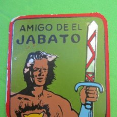 Tebeos: CHAPA , ESCUDO EMBLEMA METALICO , AMIGO DEL JABATO , ORIGINAL , MUY DIFICIL. Lote 113862343
