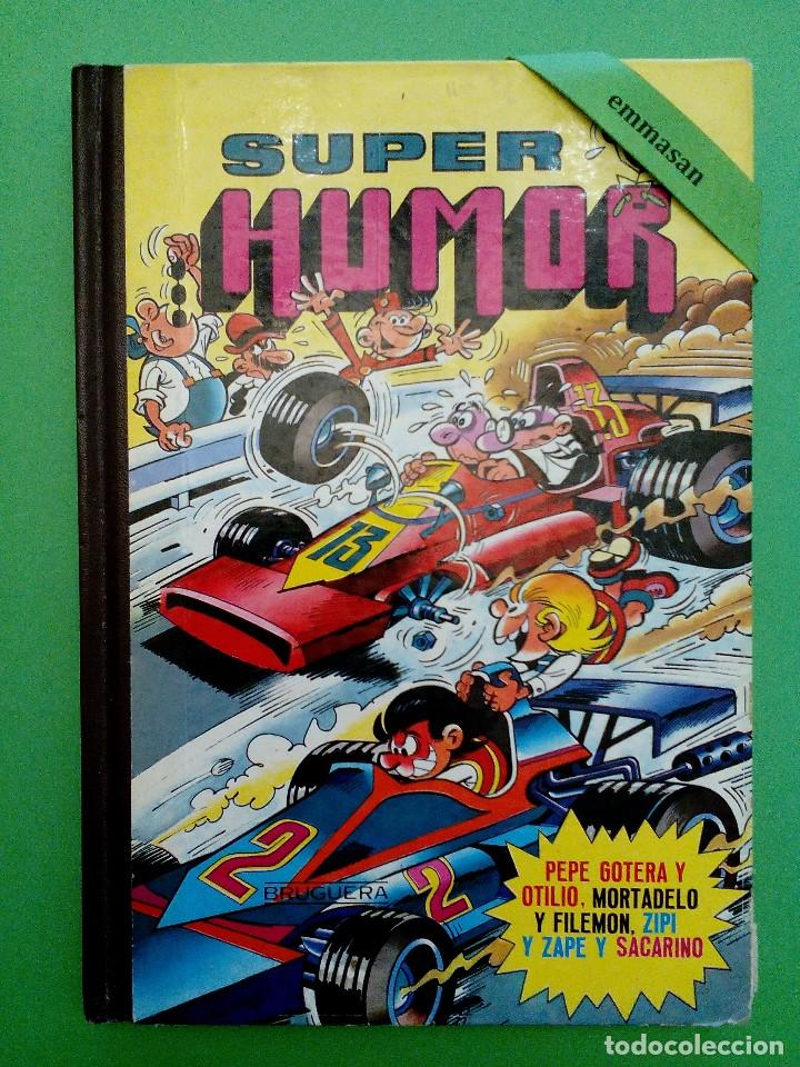 SUPER HUMOR - PEPE GOTERA Y OTILIO, MORTADELO Y FILEMÓN, ZIPI Y ZAPE Y SACARINO. - VOLUMEN XV. (Tebeos y Comics - Bruguera - Super Humor)