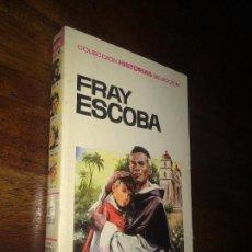 Tebeos: FRAY ESCOBA - COLECCION HISTORIAS SELECCION - 1967 1ª ED - BRUGUERA - ZPW. Lote 115065979