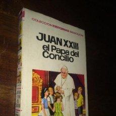 Tebeos: JUAN XXIII EL PAPA DEL CONCILIO - COLECCION HISTORIAS SELECCION BURGUERA ZPW - 1970 3ª ED - AMBROS. Lote 115066495
